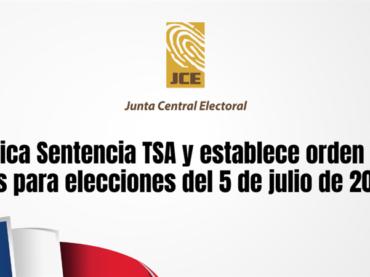 JCE aplica Sentencia TSA y establece orden de los partidos para elecciones del 5 de julio de 2020